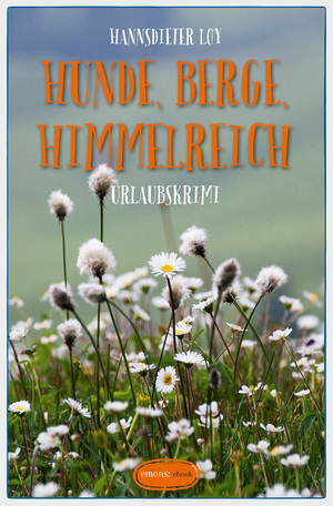 Buchcover Hunde, Berge, Himmelreich